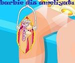 Barbie diz ameliyatı